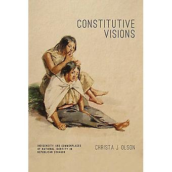Indigeneity constitutive de Visions et lieux communs de l'identité nationale en Equateur républicaine par J. Olson & Christa