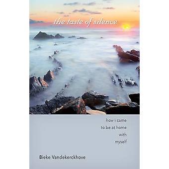 Smak av tystnad av Vandekerckhove & Bieke