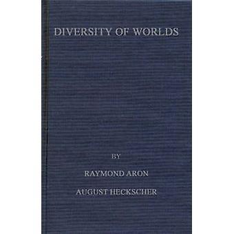 Diversidade de mundos França e os Estados Unidos olha para os problemas comuns por Aron & Raymond