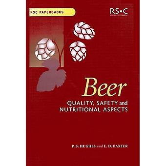 Beer Quality Safety and Nutritional Aspects by Hornsey & Ian S