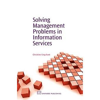 Solving Management Problems in Information Services by Urquhart & Christine