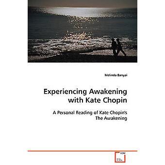 Ervaren ontwaken met Kate Chopin door Banyai & Melinda