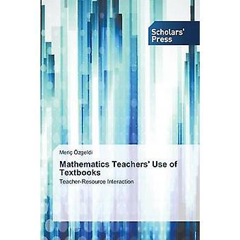 Mathematics Teachers Use of Textbooks by zgeldi Meri