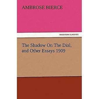 A sombra no mostrador e outros ensaios de 1909 por Bierce & Ambrósio