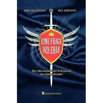 Supernatural Ways of Royalty German by Vallotton & Kris &. Johnson Bill