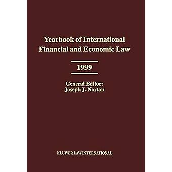 Jahrbuch der internationalen Finanz- und Wirtschaftskrise Gesetz 1999 von Norton & Joseph J.