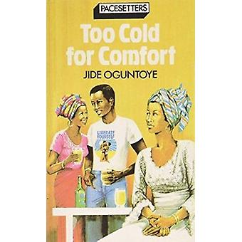 Too Cold for Comfort by J. Oguntoye - 9780333284971 Book