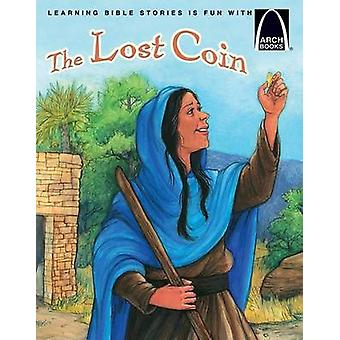 The Lost Coin by Nicole E Dreyer - Concordia Publishing House - 97807