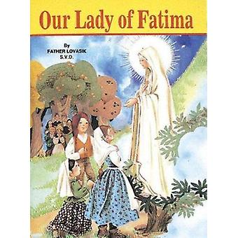 Our Lady of Fatima by Lovasik - Lawrence G. - 9780899423876 Book
