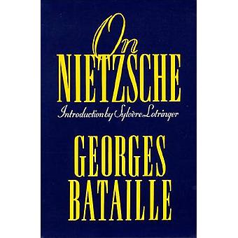 On Nietzsche by Georges Bataille - 9781557786449 Book