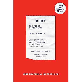 Debt - The First 5000 Years (2nd Revised edition) by David Graeber - 9