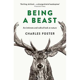 Being a Beast (Main) by Charles Foster - 9781781255353 Book