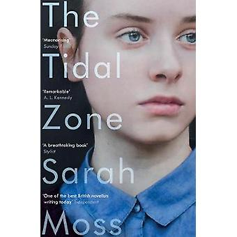 The Tidal Zone by Sarah Moss - 9781783783083 Book