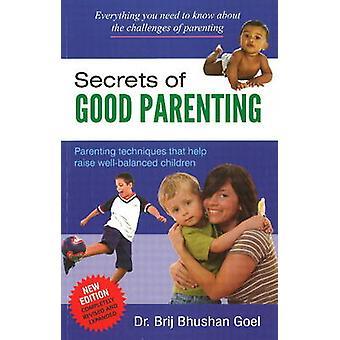 Secrets of Good Parenting by Brij Bhushan Goel - 9788120779945 Book