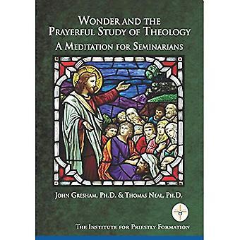 Wonder en de Gebedsvolle studie van de theologie