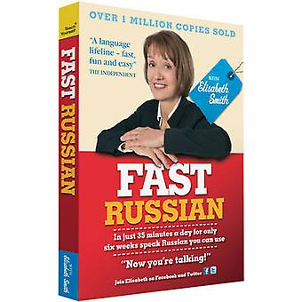 Fast Russian with Elisabeth Smith Coursebook by Elisabeth Smith