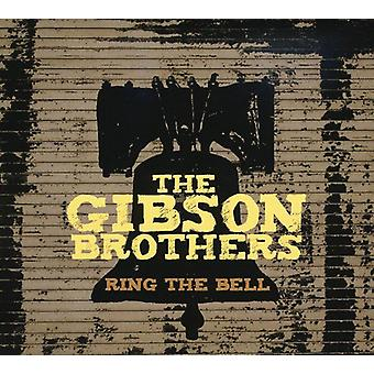 Gibson Brothers - Ring the Bell [CD] USA import