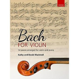 Bach for Violin by Kathy Blackwell - 9780193519015 Book
