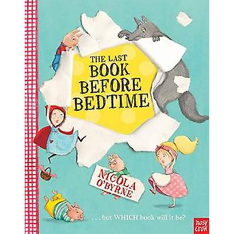 The Last Book Before Bedtime by Nicola O'Byrne - 9780857635983 Book
