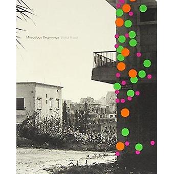 Miraculous Beginnings by Raad - Walid Raad - 9780854881901 Book