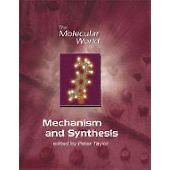Mécanisme et la synthèse de P. G. Taylor - Lesley E. Smart - Giles Cla
