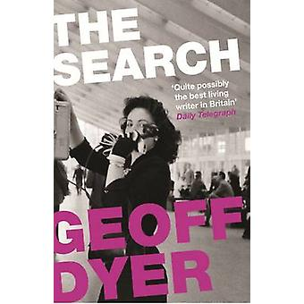 The Search (Main ed) by Geoff Dyer - 9780857862730 Book