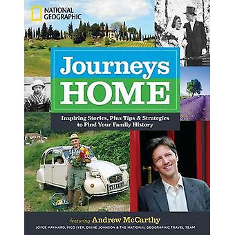 Journeys Home - Inspiring Stories - Plus Tips and Strategies to Find Y