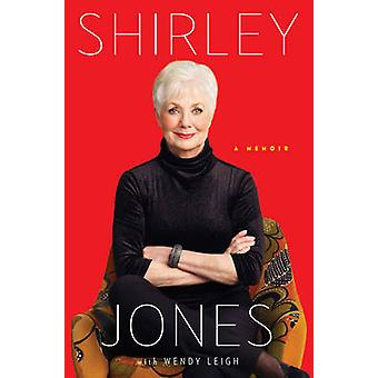 Shirley Jones - A Memoir by Shirley Jones - 9781476725963 Book