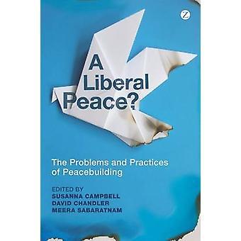 En Liberal fred? -Problem och praxis fredsbyggande av Susa
