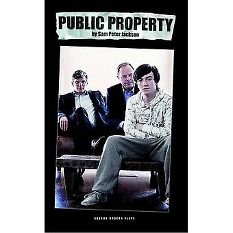 Public Property by Sam Peter Jackson - 9781840029772 Book