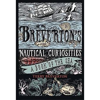 Breverton's Nautical Curiosities by Terry Breverton - 9781847247766 B
