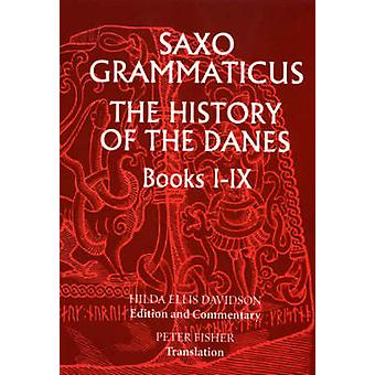 History of the Danes - Bks.1-9 (New edition) by Saxo Grammaticus - Hil