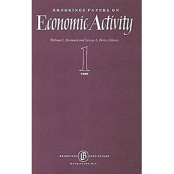 Brookings Papers on Economic Activity 1999 -1 - Macroeconomics - 1999 -