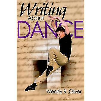 Schrijven over dans door Wendy Oliver - 9780736076104 boek
