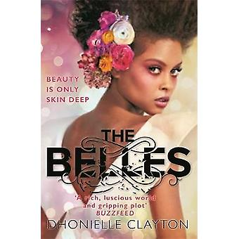 The Belles by The Belles - 9781473223974 Book