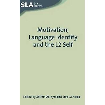Motivation - språk identitet och L2 själv av Zoltan Dornyei - Em