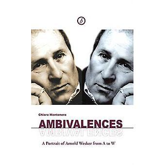 Ambivalences by Chiara Montenero - Arnold Wesker - 9781849431323 Book