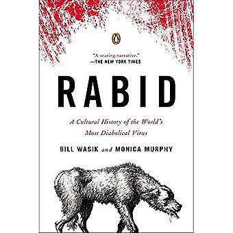 Wściekły: Historia kultury na świecie najbardziej szatański wirus