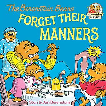 Berenstain Bears Forget Their Manners, The (Berenstain Bears First Time Books)