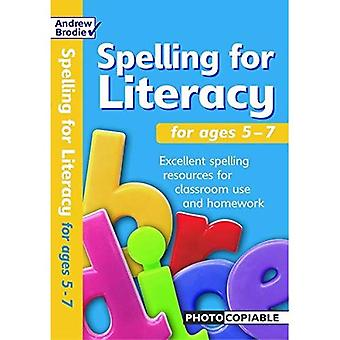 Spelling for Literacy: For Ages 5 - 7 (Spelling for Literacy)