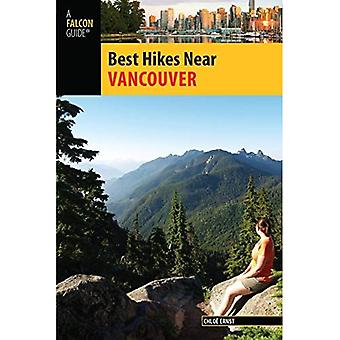 Best Hikes Near Vancouver (Best Hikes Near Series)