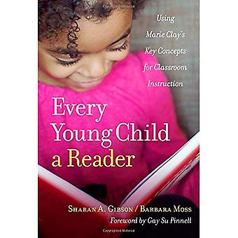Every Young Child a Reader: Using Marie Clay's Key Concepts for Classroom Instruction (Language and Literacy Series)