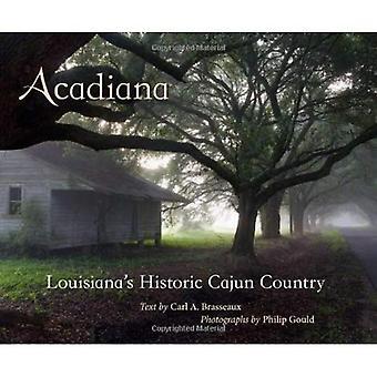 Acadiana: Histórico país Cajún Louisiana