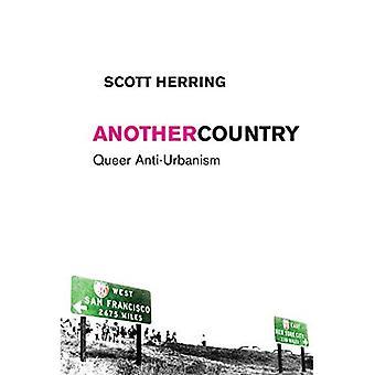Et annet land: Queer anti-urbanisme