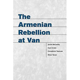 The Armenian Rebellion at Van (Utah Series in Turkish and Islamic Studies)