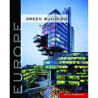 Green Building Trends: Europe
