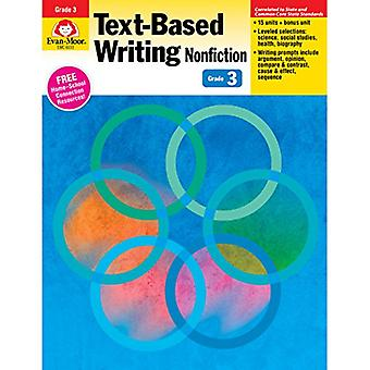 Text-Based Writing Nonfiction Grade 3 (Text-Based Writing: Nonfiction: Common Core Mastery)