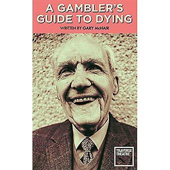 En Gambler's Guide till att dö