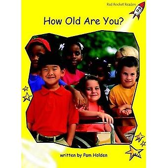 How Old are You?: Level 2: Early (Red Rocket Readers: Non-fiction Set A)