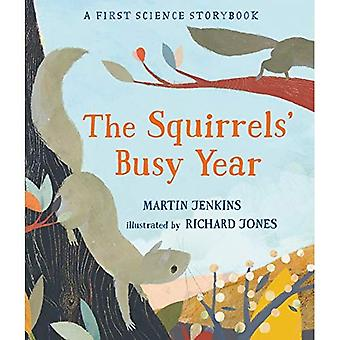 The Squirrels' Busy Year: A First Science Storybook (Science Storybooks)